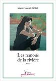 Marie-France Lidoine - Les remous de la rivière.