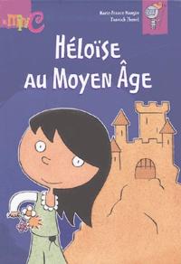 Marie-France Mangin et Yannick Thomé - Héloïse au Moyen-Age.