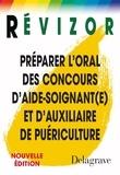 Marie-France Néau et Corine Cordon - Préparer l'oral des concours d'aide-soignant(e) et d'auxiliaire de puériculture.