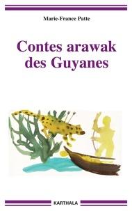 Accentsonline.fr Contes arawak des Guyanes - La parole des anciens, édition bilingue français-arawak Image