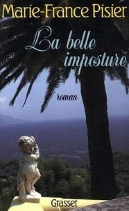 Marie-France Pisier - La belle imposture.