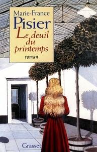 Marie-France Pisier - Le deuil du printemps.