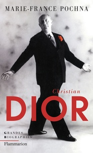 Marie-France Pochna - Christian Dior.