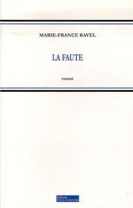 Marie-France Ravel - La Faute.