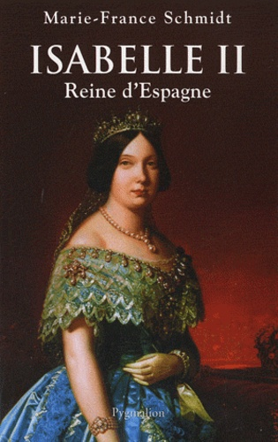 Isabelle II. Reine d'Espagne