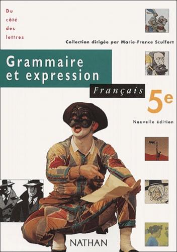 Francais 5eme Grammaire Et Expression Programme 1997