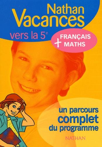 Marie-France Sculfort et Marie Lattuati - Français-Maths de la 6e à la 5ème.