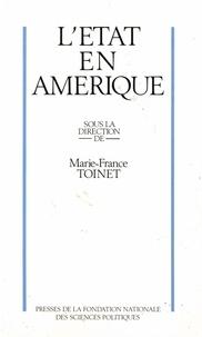 Marie-France Toinet - L'Etat en Amérique.