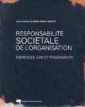 Marie-France Turcotte - Responsabilité sociétale de l'organisation - Exercices, cas et fondements.