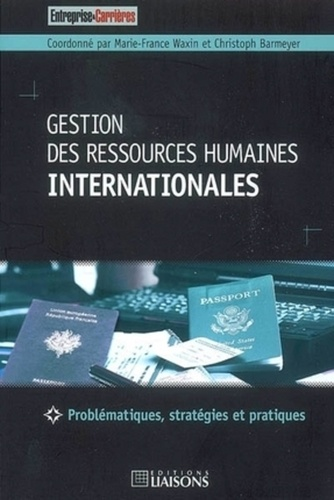 Marie-France Waxin et Christoph Barmeyer - Gestion des ressources humaines internationales.