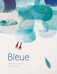 Marie-France Zerolo et Céline Azorin - Bleue.