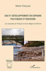 Openwetlab.it Eau et développement en Espagne - Politiques et discours - Les exemples de l'Aragon et de la Région de Murcie Image