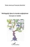Marie-Françoise Alamichel - Héritage dans le monde anglophone - Concepts et réalités.