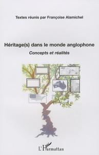 Marie-Françoise Alamichel - Héritage(s) dans le monde anglophone - Concepts et réalités.