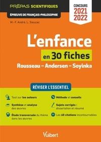 Marie-Françoise André et Laurence Sieuzac - L'enfance en 30 fiches - Rousseau - Andersen - Soyinka.