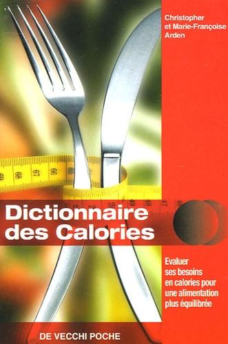 Marie-Françoise Arden - Dictionnaire des Calories.