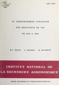 Marie-Françoise Badis et Alain Berger - Le comportement financier des négociants en vin de 1976 à 1980.