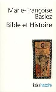 Marie-Françoise Baslez - Bible et Histoire.