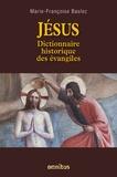 Marie-Françoise Baslez - Jésus - Dictionnaire historique des évangiles.