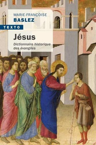 Jésus. Dictionnaire historique des évangiles