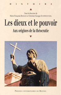 Les dieux et le pouvoir - Aux origines de la théocratie.pdf