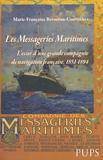 Marie-Françoise Berneron-Couvenhes - Les Messageries Maritimes - L'essor d'une grande compagnie de navigation française, 1851-1894.