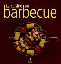 Marie-Françoise Boilot-Gidon - La cuisine au barbecue.