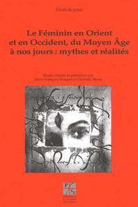 Deedr.fr Le Féminin en Orient et en Occident du Moyen Age à nos jours : mythes et réalités Image