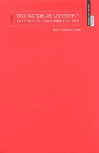 Marie-Françoise Cachin - Une nation de lecteurs ? - La lecture en Angleterre (1815-1945).