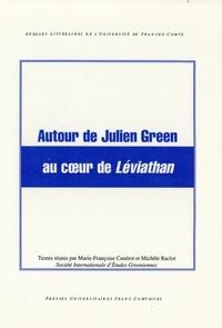 Marie-Françoise Canerot - AUTOUR DE JUMIEN GREEN AU COEUR DU LEVIATHAN.