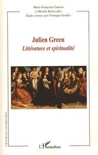 Marie-Françoise Canerot - Julien Green : littérature et spiritualité.