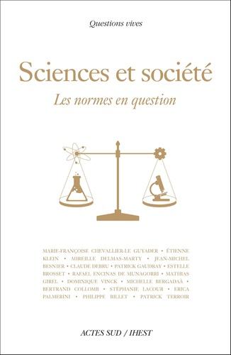 Science et société. Les normes en question