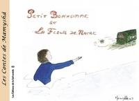 Marie-Françoise Chevallier Le Page - Les contes de Mamyshâ Tome 3 : Petit bonhomme et la fleur de nacre.
