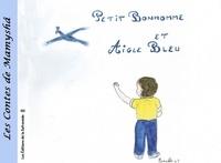 Marie-Françoise Chevallier Le Page - Les contes de Mamyshâ Tome 5 : Petit bonhomme et aigle bleu.