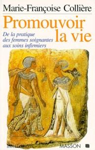 Marie-Françoise Collière - Promouvoir la vie.