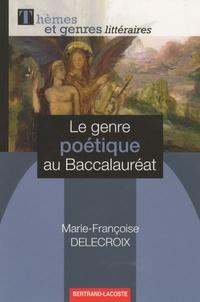 Le genre poétique au Baccalauréat.pdf
