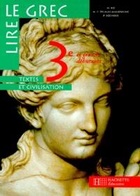 Marie-Françoise Delmas-Massouline et Mireille Ko - Lire le grec 3e et grands débutants niveau 2 - Textes  et civilisation.