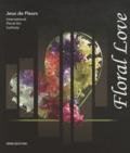 Marie-Françoise Déprez - Floral Love.
