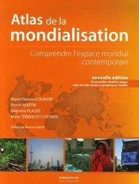 Marie-Françoise Durand - Atlas de la mondialisation - Comprendre l'espace mondial contemporain.