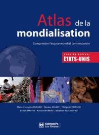 Marie-Françoise Durand et Philippe Copinschi - Atlas de la mondialisation - Comprendre l'esapce mondial contemporain.