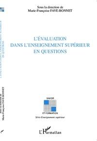 Marie-Françoise Fave-Bonnet - L'évaluation dans l'enseignement supérieur en questions.