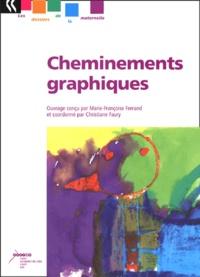 Cheminements graphiques - Marie-Françoise Ferrand |