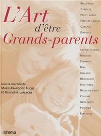 Marie-Françoise Fuchs et  Collectif - L'art d'être grands-parents.