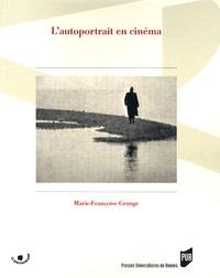Marie-Françoise Grange - L'autoportrait en cinéma.
