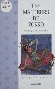 Marie-Françoise Grillot-Kanter et  Mérel - Les malheurs de Zorro.