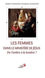 Les femmes dans le ministère de Jésus - De lombre à la lumière ?.pdf