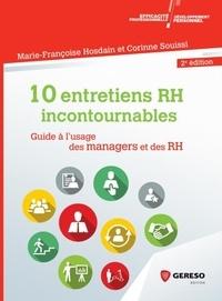 Marie-Françoise Hosdain et Corinne Souissi - 10 entretiens incontournables en entreprise - Guide à l'usage des managers et des RH.