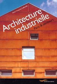 Marie-Françoise Laborde - Architecture industrielle - Paris & alentours.