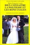 Marie-Françoise Loock - Bien connaître la politesse et les bons usages.
