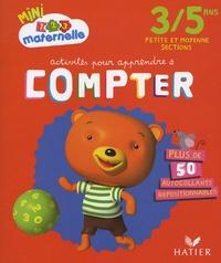 Marie-Françoise Mornet - Activités pour apprendre à compter Petite et Moyenne Sections.